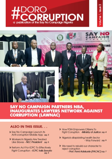 SAY NO CAMPAIGN PARTNERS NBA, INAUGURATES LAWYERS NETWORK AGAINST CORRUPTION (LAWNAC)
