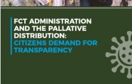 SAY NO CAMPAIGN REPORT ON FCT ADMINISTRATION AND PALLIATIVE DISTRIBUTION